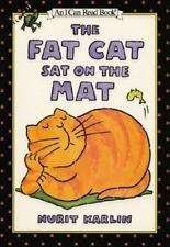 I Can Read Bks.: The Fat Cat Sat on the Mat by Nurit Karlin (1996, Hardcover)