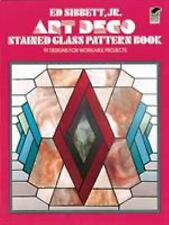 Art Deco Stained Glass Pattern Book by Sibbett, Ed, Jr.