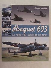 Book: Brequet 693 - Le Lion de l'Aviation d'Assaut French Text