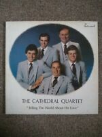 The Cathedral Quartet TELLING THE WORLD ABOUT HIS LOVE vinyl LP Eternal  NM