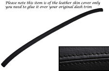 BLACK STITCH TOP RAIL DASH DASHBOARD LEATHER SKIN COVER FITS MG MIDGET 64-79