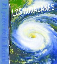 Los huracanes  Hurricanes (Poder de la Tiera (Earth's Power)) (Spanish Edition)