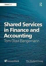 Shared Services in Finance and Accounting by Mr Tom Olavi Bangemann (Paperback, 2016)