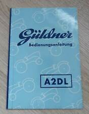 Güldner Schlepper A2DL Betriebsanleitung