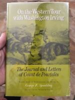 ON WESTERN TOUR WITH WASHINGTON IRVING JOURNAL AND LETTERS OF Count De Pourtales