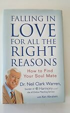 HARDCOVER Falling in Love for All the Right Reasons : How to Find Your Soul Mate