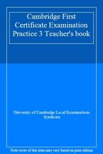 Cambridge First Certificate Examination Practice 3 Teacher's book By University