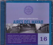 Historia de La Musica Mexicana Aires del Mayab 16  New  Nuevo CD