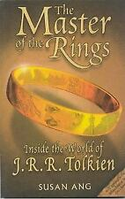 Master of The Rings: Inside the World of J.R.R. Tolkien by Ang, Susan
