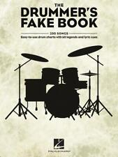 THE DRUMMER'S FAKE BOOK Easy-to-Use Drum Charts with Kit Legends and Lyric Cues