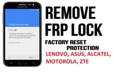 Google account removal FRP LENOVO, ASUS, ALCATEL, MOTOROLA, ZTE