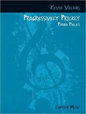 Kevin Volans: Progressively Prickly Piano Pieces, New, Kevin Volans Book