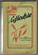 1956 -G.Gory & J.Gauthier-Manuel d'Enseignement-Notions d'Agriculture-Imp.Fontas