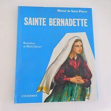 SAINTE BERNADETTE Michel de Saint Pierre CASTERMAN 1956