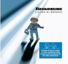 TIROMANCINO - L'ALBA DI DOMANI  CD POP-ROCK ITALIANA