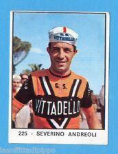 CAMPIONI dello SPORT 1966/67-Figurina n.225- ANDREOLI - CICLISMO -NEW