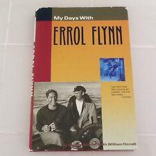 Errol Flynn Bio SIGNED by Friend/Stuntman Robin Hood Sirocco Rape Trail HC/DJ