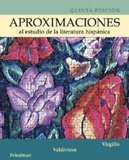Aproximaciones al estudio de la literatura hispanica Spanish Text Book