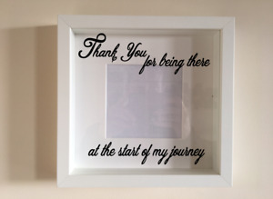 Box Frame Vinyl Decal Sticker Wall Art Quote Thankyou for being there at the