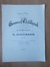 VINTAGE SHEET MUSIC - SCENES OF CHILDHOOD - EASY PIECES FOR PIANO - SCHUMANN