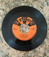 THE OLYMPICS BIG BOY PETE/THE SLOP, ARVEE 45RPM