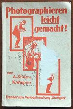Stüler/Wagner, Photographieren leicht gemacht, 1927, Soft Cover, 96 Seiten +