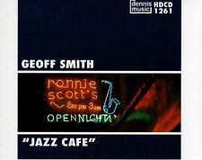 CD GEOFF SMITH jazz cafe DENNIS MUSIC   EX+  (B1135)