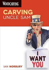 Ian Norbury Carving Uncle Sam Dvd lessons New woodcarving
