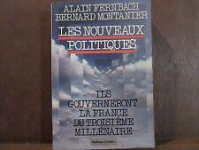 Alain Fernbach, Bernard Montanier/ Les nouveaux politiques