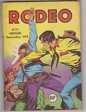 RODEO n°97 - 5 septembre 1959. Très bel état. Miki le Ranger.