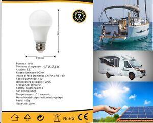 Lampadina sfera led 10w 12v 24v lampada E27 LUCE FREDDA NATURALE attacco grande