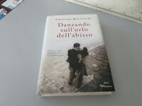 Gregoire Delacourt - Bailando en Dobladillo Dell'Abismo - Novela Dea Planeta