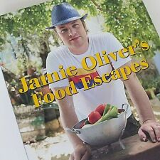 Jamie Oliver's Food Escapes : Over 100 Recipes from the Great Food Regions