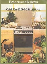 ▬► PUBLICITE ADVERTISING AD CUISINERE ROSIERES 10.000 GS A PYROLYSE
