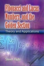 Dover Books on Mathematics: Fibonacci and Lucas Numbers, and the Golden...