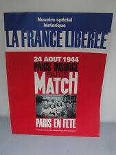 Paris-Match Spécial - Paris Insurgé 24 Aout 1944 - 1994