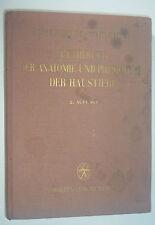 Lehrbuch der Anatomie und Physiologie der Haustiere-Prof.Dr.Nußhag Fachbuch 1951