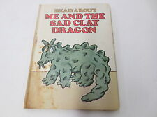 Me and the Sad Clay Dragon Read About vintage hardcover for children