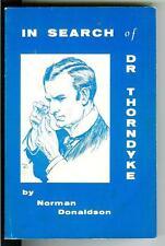 IN SEARCH OF DR THORNDYKE by Donaldson, rare crime RA Freeman bio trade pb