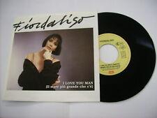 "FIORDALISO - I LOVE YOU MAN - 7"" VINILE 1991 GERMANY NUOVO"