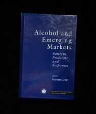 ALCOHOL & EMERGING MARKETS  -  MARCUS GRANT ed