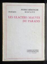 Pierre-Bérenger Biscaye Les Glaciers mauves du paradis 1966