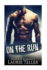 Women?s Fiction Suspense Action and Adventure: On the Run : (Bad Boy Mafia...