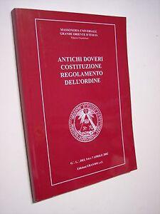 Massoneria Universale ANTICHI DOVERI, COSTITUZIONE, REGOLAMENTO DELL'ORDINE 2002