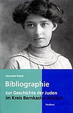 Bibliographie zur Geschichte der Juden im Kreis Bernkastel-Wittlich von Alexander Raskin (Taschenbuch)