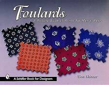 Foulards: A Picture Book of Prints for Men's Wear by Tina Skinner (Paperback,...