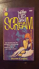 "Milton Ozaki, ""Wake Up and Scream,"" 1959, Gold Medal 879, NF, 1st"