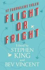 Flight or Fright by Stephen King Bev Vincent Michael Lewis Sir Arthur Conan