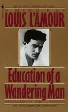 Education of a Wandering Man by Louis L'Amour (Paperback, 1920)
