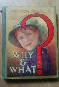 The Wonder Book of WHY & WHAT